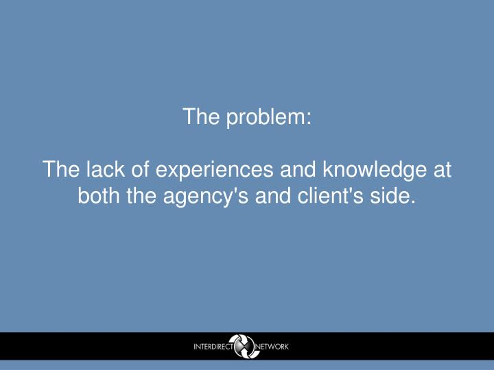 The problem: