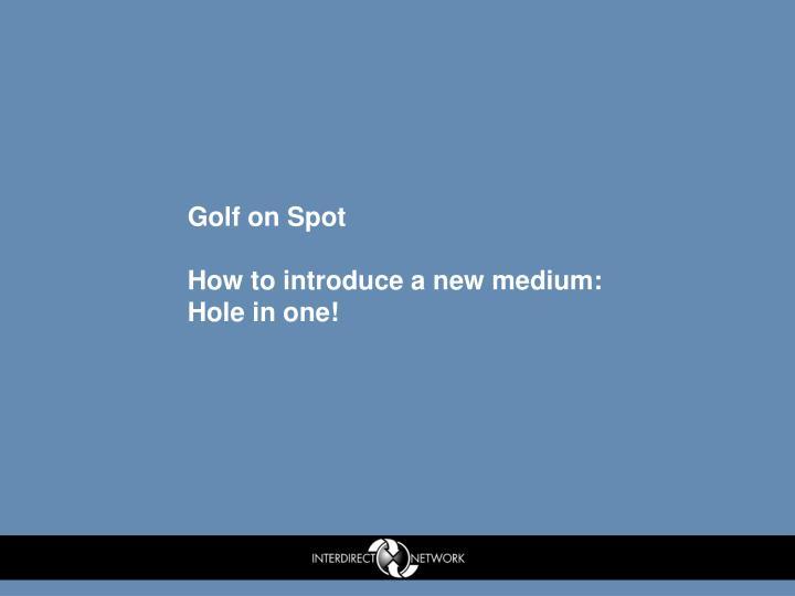 Golf on Spot