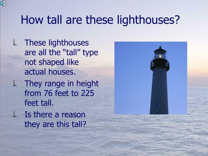 How tall are these lighthouses?