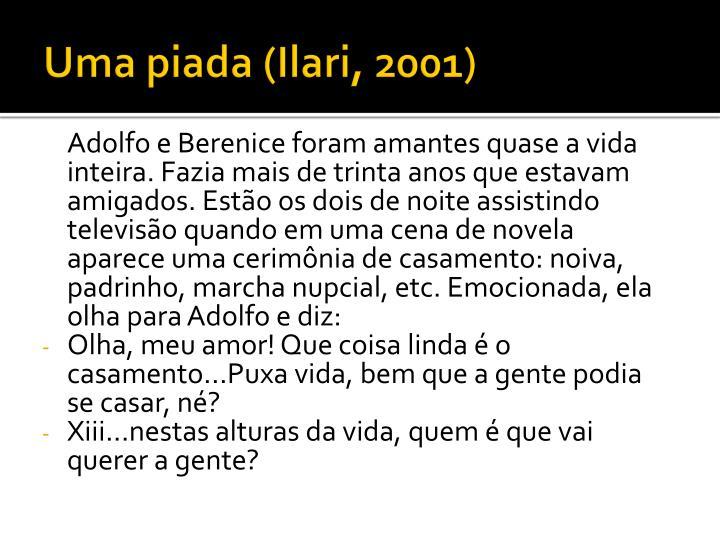 Uma piada (Ilari, 2001)