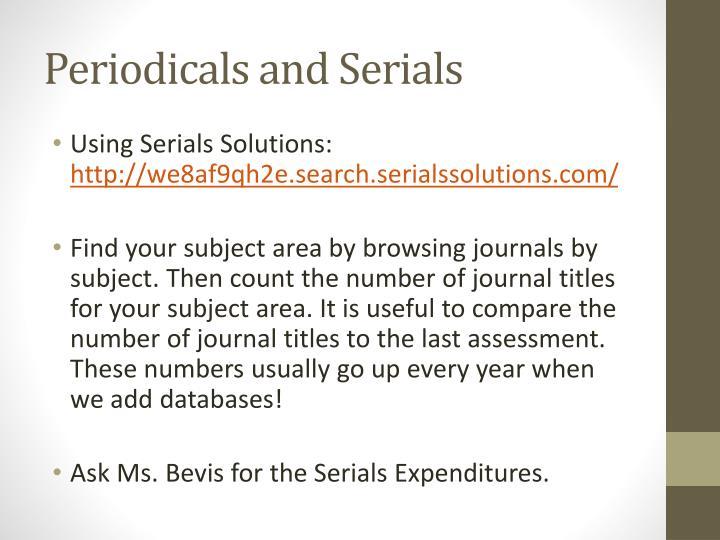 Periodicals and Serials