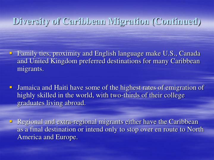 Diversity of Caribbean Migration (Continued)