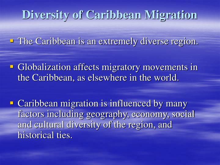 Diversity of Caribbean Migration
