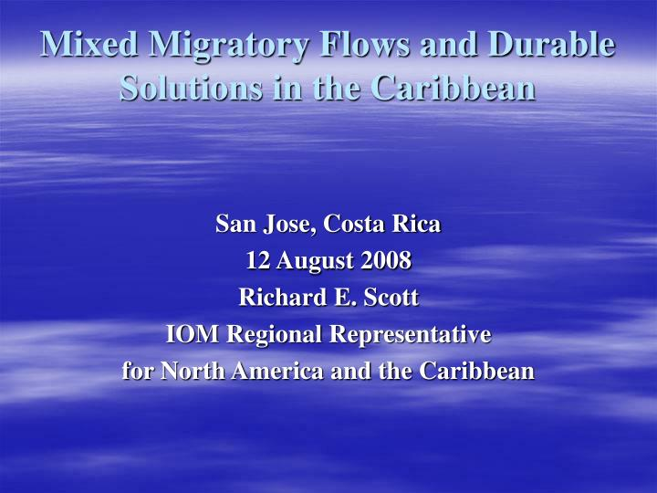 Mixed Migratory Flows and Durable Solutions in the Caribbean
