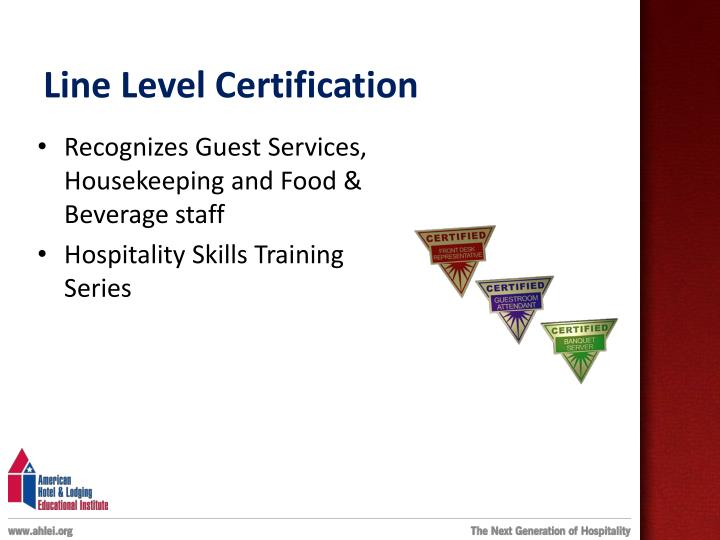 Line Level Certification