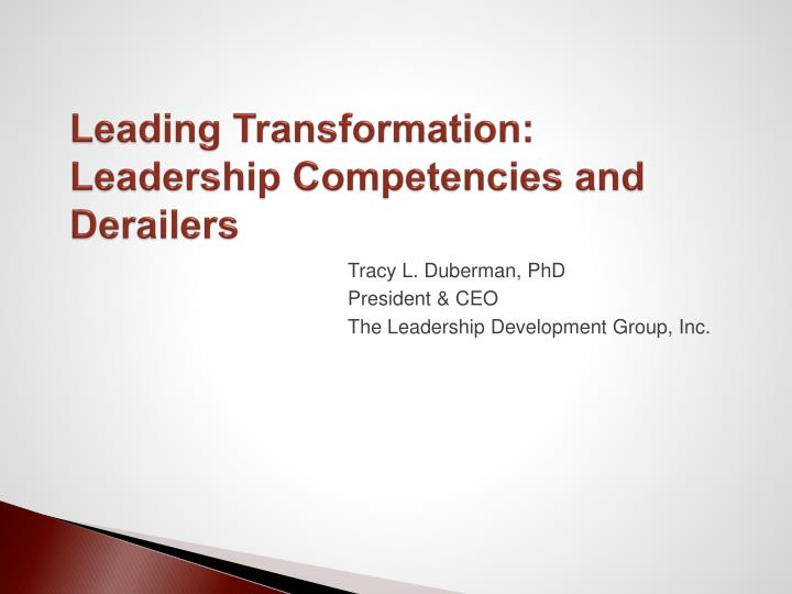 Leading Transformation:  Leadership Competencies and