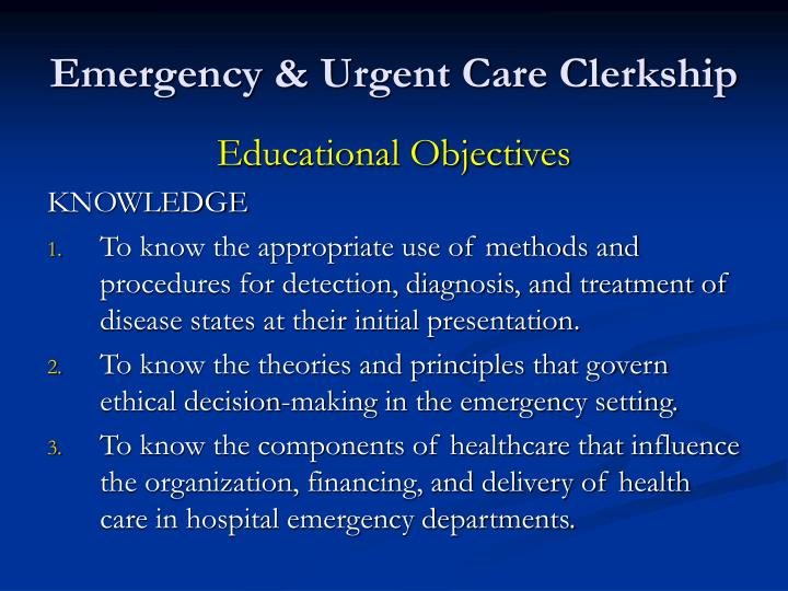 Emergency & Urgent Care Clerkship