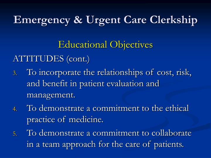 Emergency & Urgent Care Clerkship