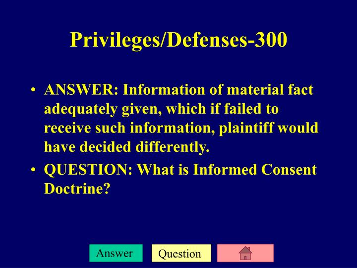 ANSWER: Information of material fact adequately given, which if failed to receive such information, plaintiff would have decided differently.