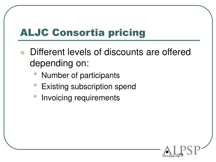 ALJC Consortia pricing