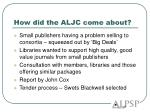 how did the aljc come about