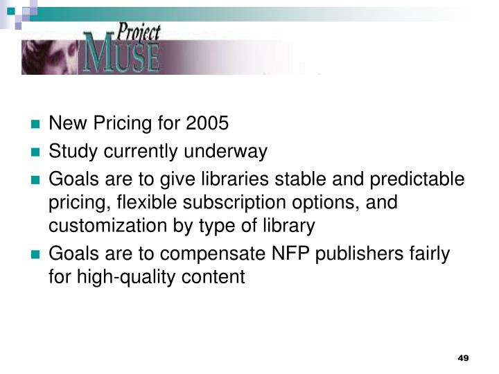 New Pricing for 2005