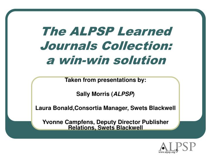 The ALPSP Learned Journals Collection:         a win-win solution