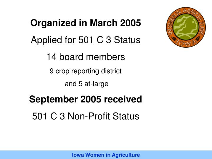 Organized in March 2005