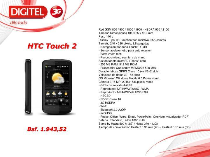 Red GSM 850 / 900 / 1800 / 1900 - HSDPA 900 / 2100