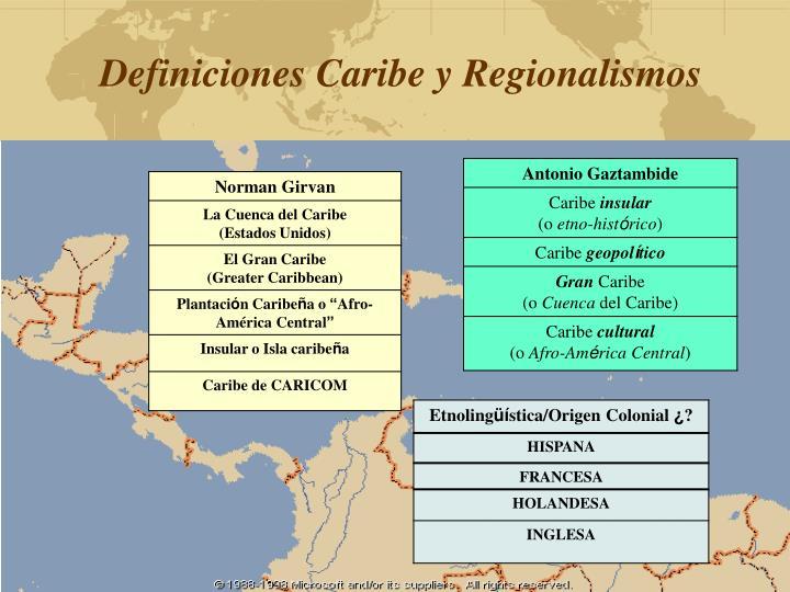 Definiciones Caribe y Regionalismos