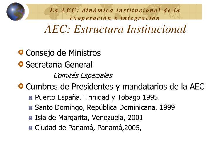 La AEC: dinámica institucional de la cooperación e integración