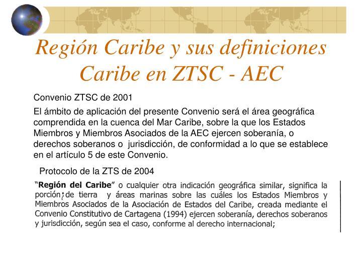 Región Caribe y sus definiciones