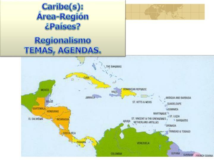 Caribe(s):