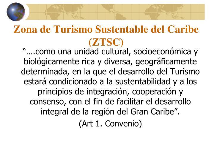 Zona de Turismo Sustentable del Caribe (ZTSC)