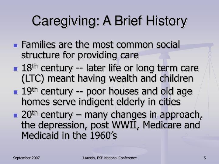 Caregiving: A Brief History