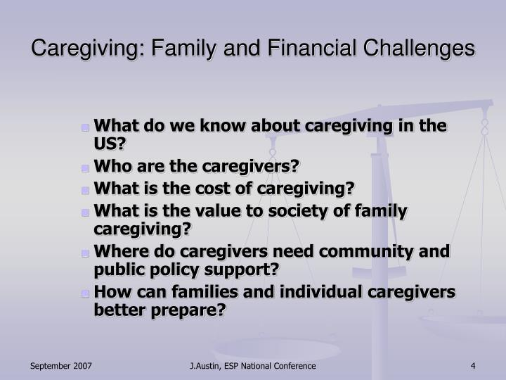 Caregiving: Family and Financial Challenges