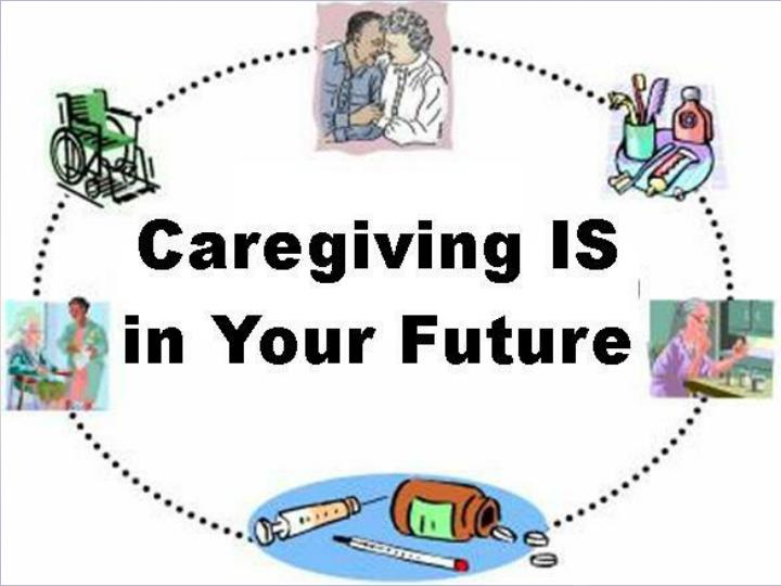Caregiving is in your future family and financial challenges