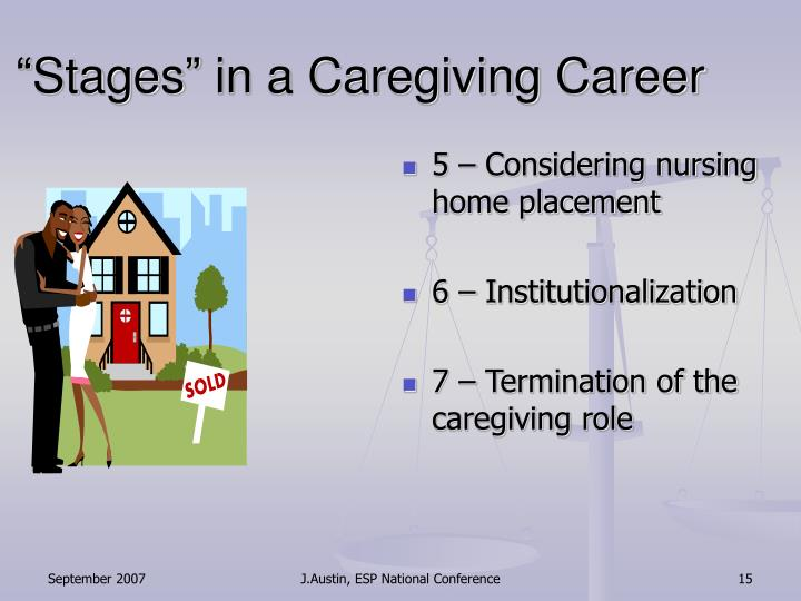"""Stages"" in a Caregiving Career"