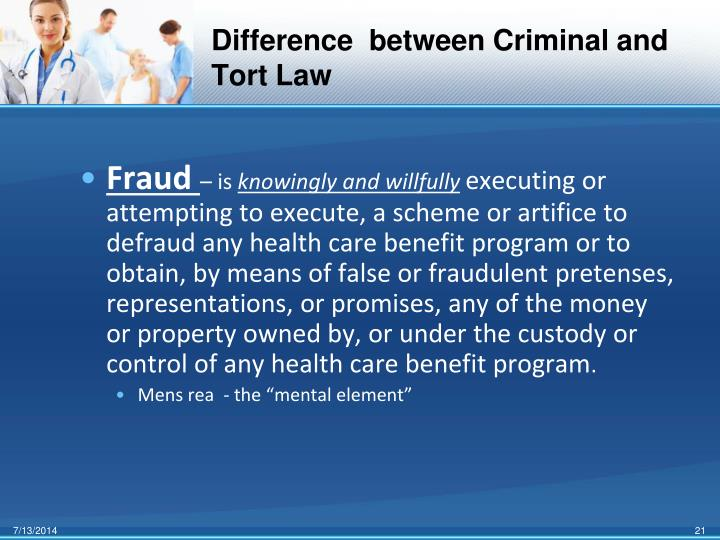 Difference  between Criminal and Tort Law