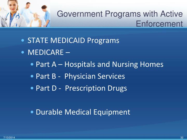 Government Programs with Active Enforcement