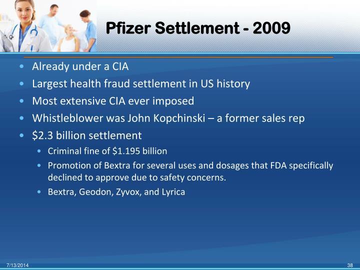 Pfizer Settlement - 2009