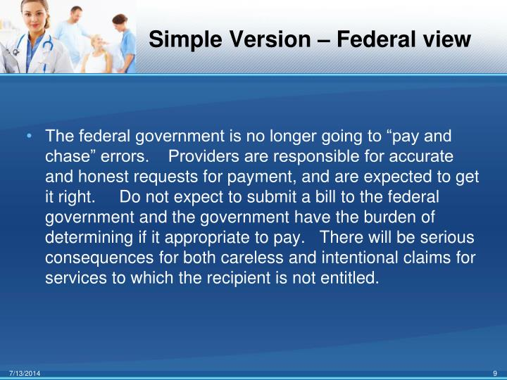 Simple Version – Federal view