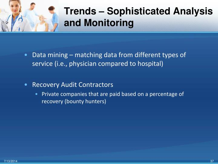 Trends – Sophisticated Analysis and Monitoring