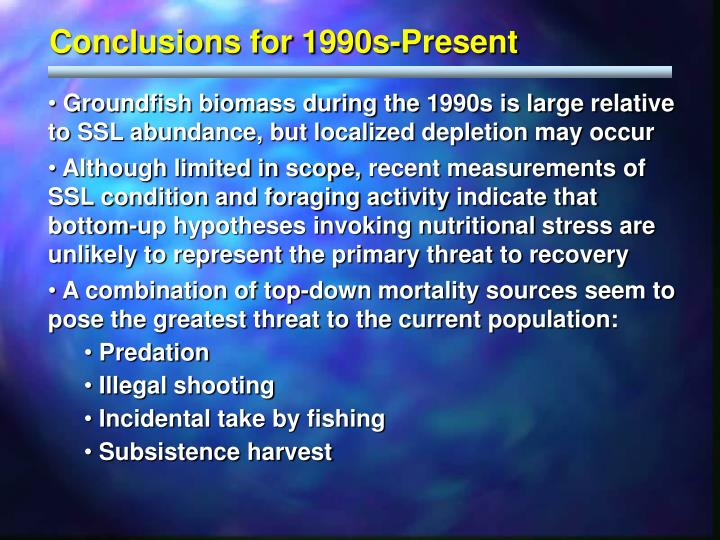 Conclusions for 1990s-Present