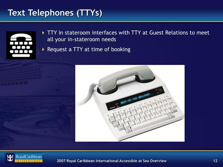 Text Telephones (TTYs)