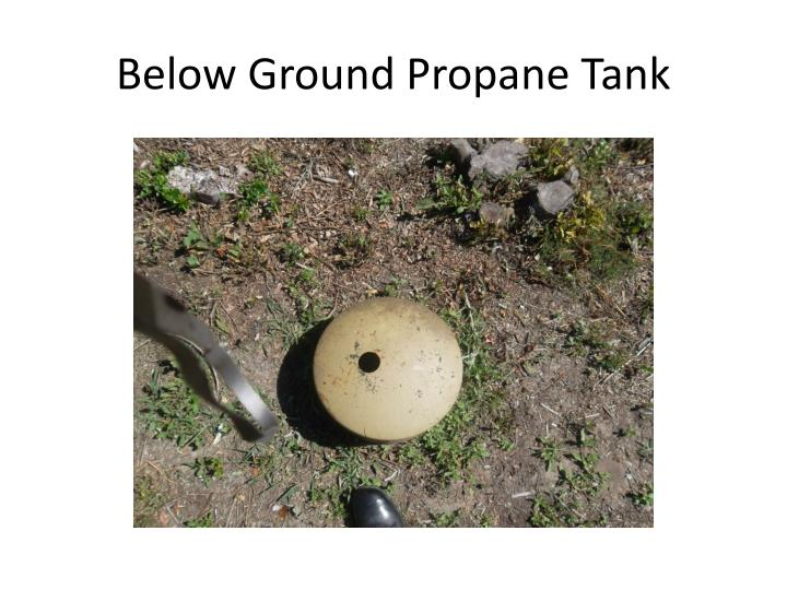Below Ground Propane Tank