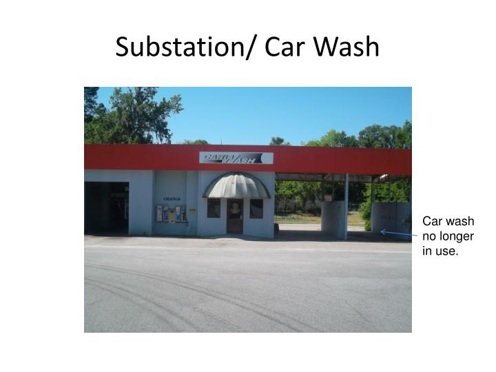 Substation/ Car Wash