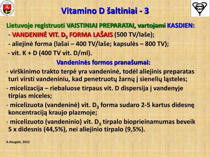Vitamino D šaltiniai - 3