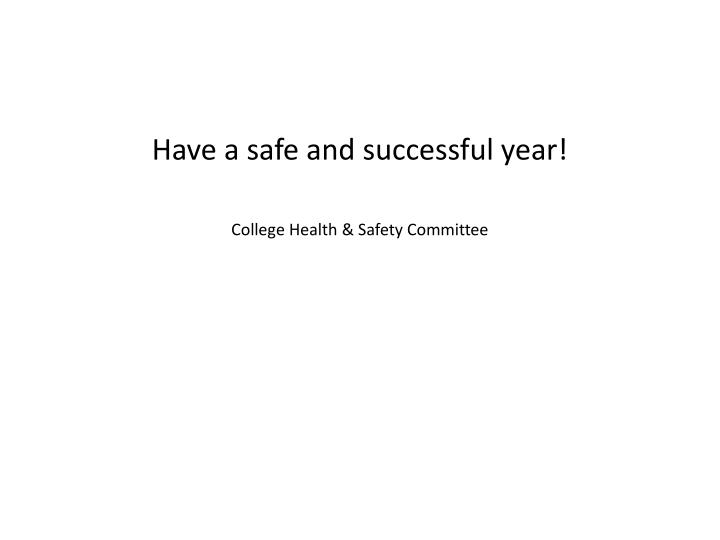 Have a safe and successful year!