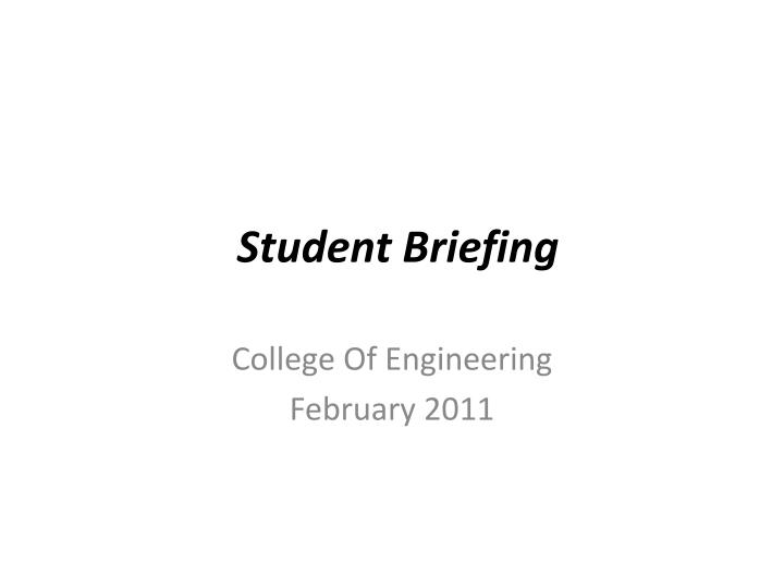 Student briefing