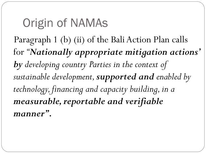 Origin of NAMAs