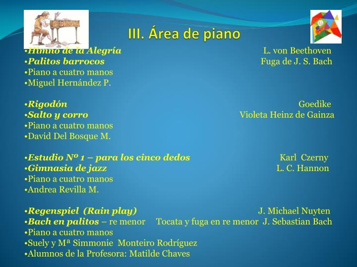 III. Área de piano