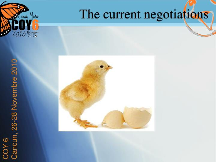 The current negotiations