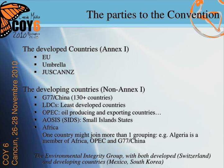 The parties to the Convention