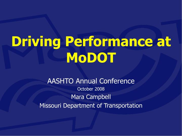 Driving performance at modot