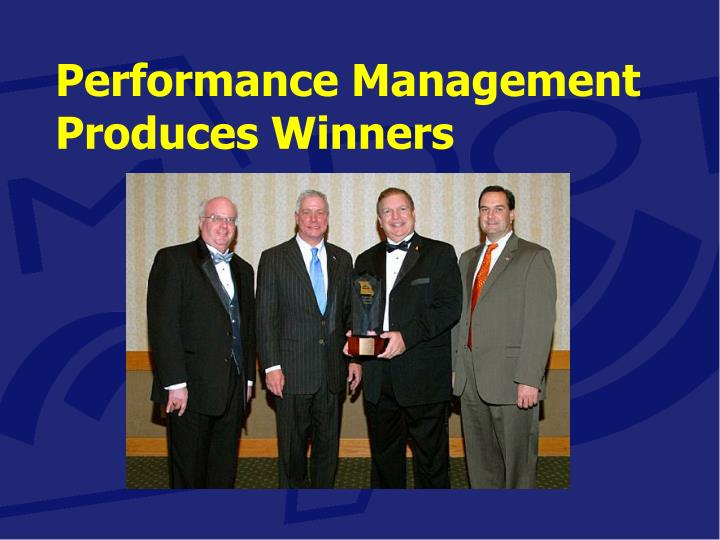 Performance Management Produces Winners