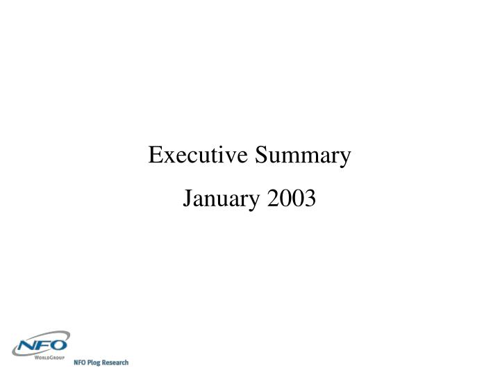 Executive summary january 2003