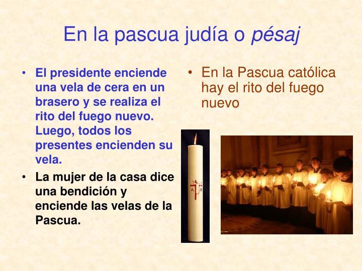 El presidente enciende una vela de cera en un brasero y se realiza el rito del fuego nuevo. Luego, todos los presentes encienden su vela.