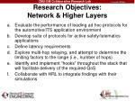 research objectives network higher layers