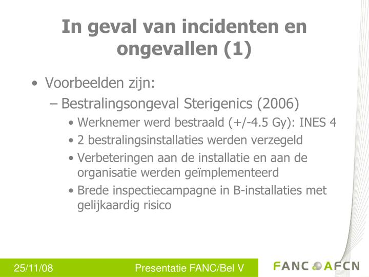 In geval van incidenten en ongevallen (1)